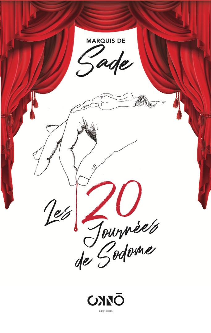 LES 120 JOURNÉES DE SODOME, SADE