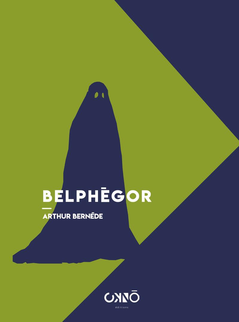 Poche : BELPHÉGOR, ARTHUR BERNÈDE