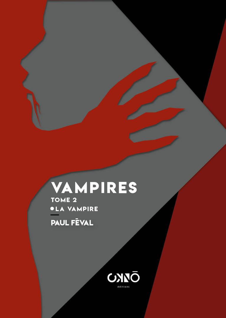 VAMPIRES, PAUL FÉVAL (TOME 2)