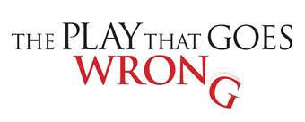 """Los Angeles Debut of """"The Play That Goes Wrong"""""""