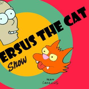 THE ME VERSUS THE CAT SHOW