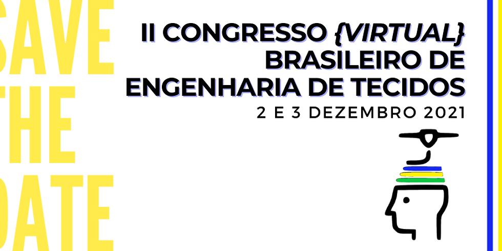 II Congresso {Virtual} Brasileiro de Engenharia de Tecidos
