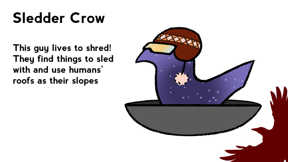 Sledder Crow