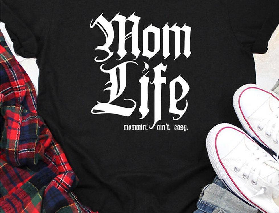 Mom Life Slogan T-shirt