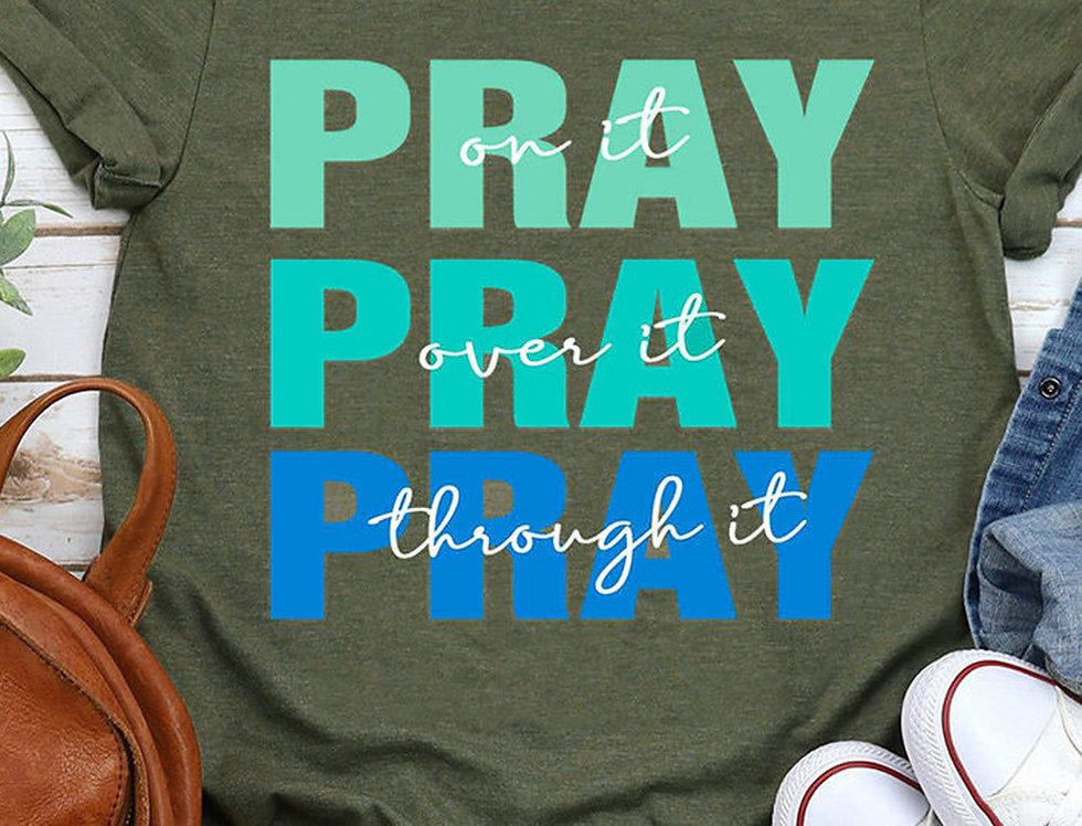 PRAY Slogan T-shirt