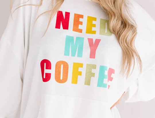 NEED MY COFFEE Slogan Pocketed Sweatshirt
