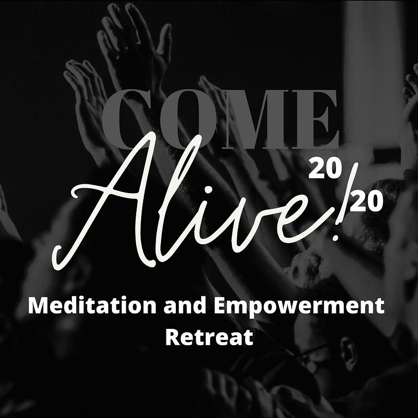 Alive 20!20 Meditation and Empowerment Retreat