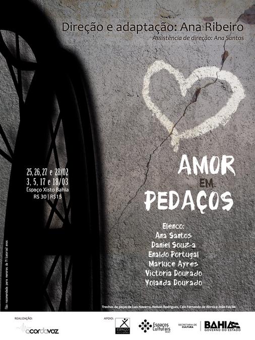 """Peça de Teatro """"Amor em Pedaços"""" - 2016"""