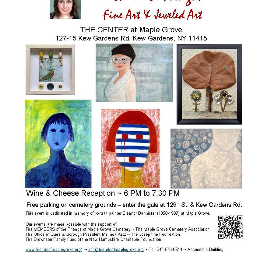 Art Exhibit Opening - Michelle S. Aragon