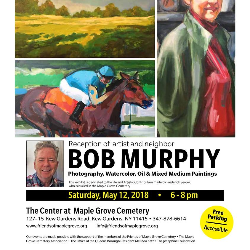Robert Murphy's Art Exhibit