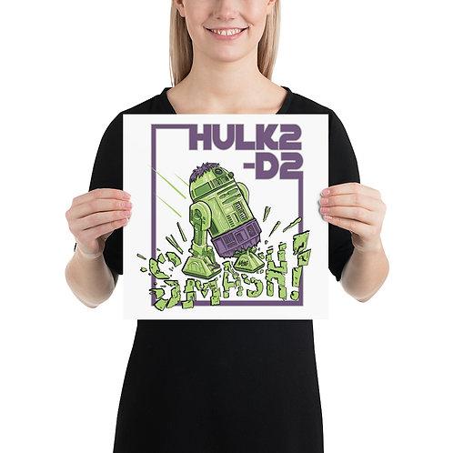 HULK2-D2 Art Print
