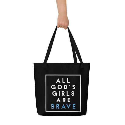 All God's Girls Are Brave Bag