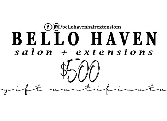 Bello Haven Gift Certificate $500