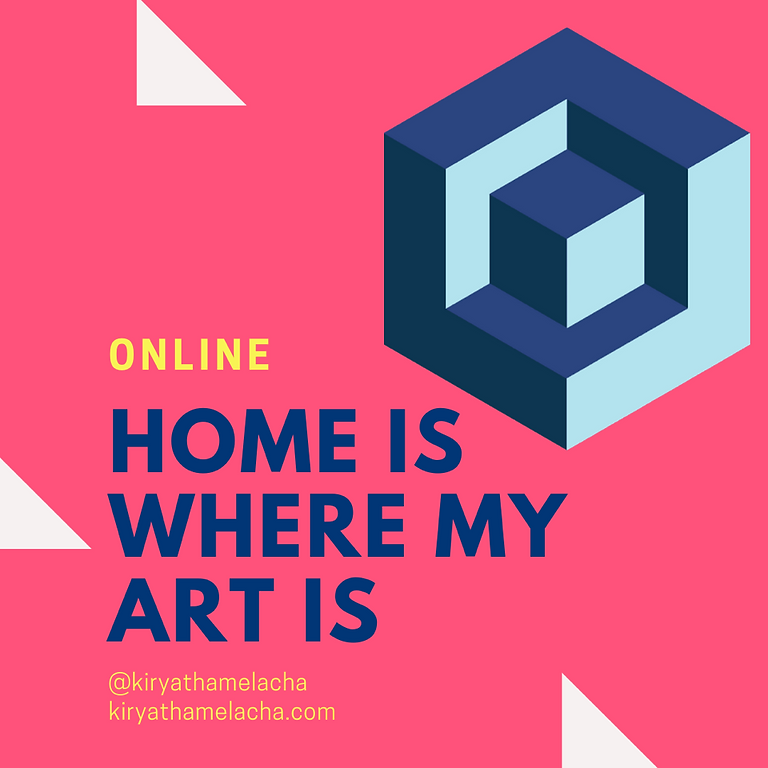 Home is Where my Art is