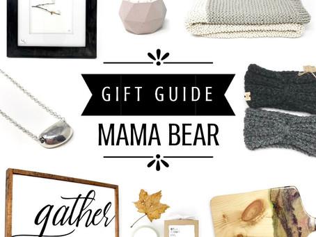 Gift Guide - Mama Bear