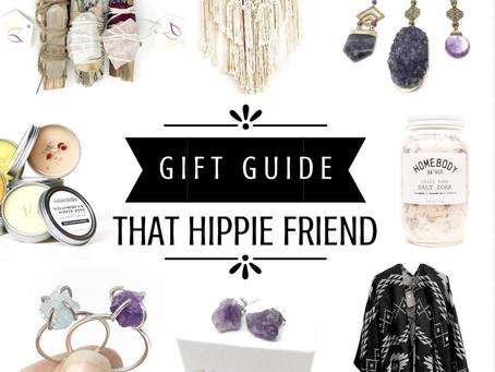 Gift Guide - That Hippie Friend