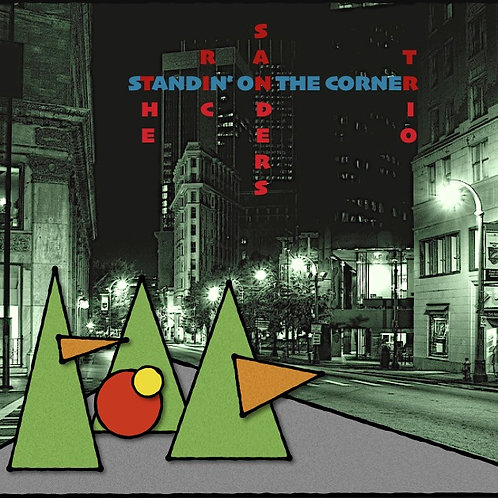 The Ric Sanders Trio - Standin' on the Corner