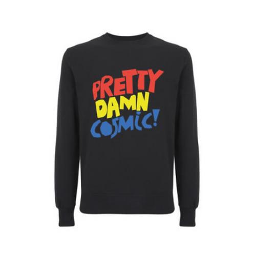 Pretty Damn Cosmic - Sweater