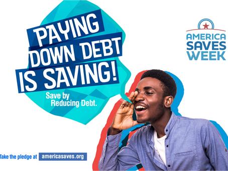 America Saves Week 2021: Save by Reducing Debt