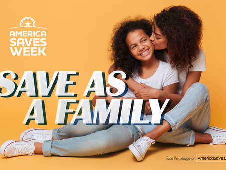 America Saves Week 2021: Save as a Family