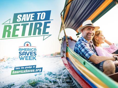 America Saves Week 2021: Save to Retire