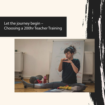 Let the journey begin! Choosing a 200hr Yoga Teacher Training