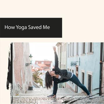 How Yoga Saved Me