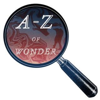 A-Z of Wonder