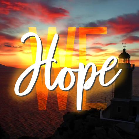 We Hope