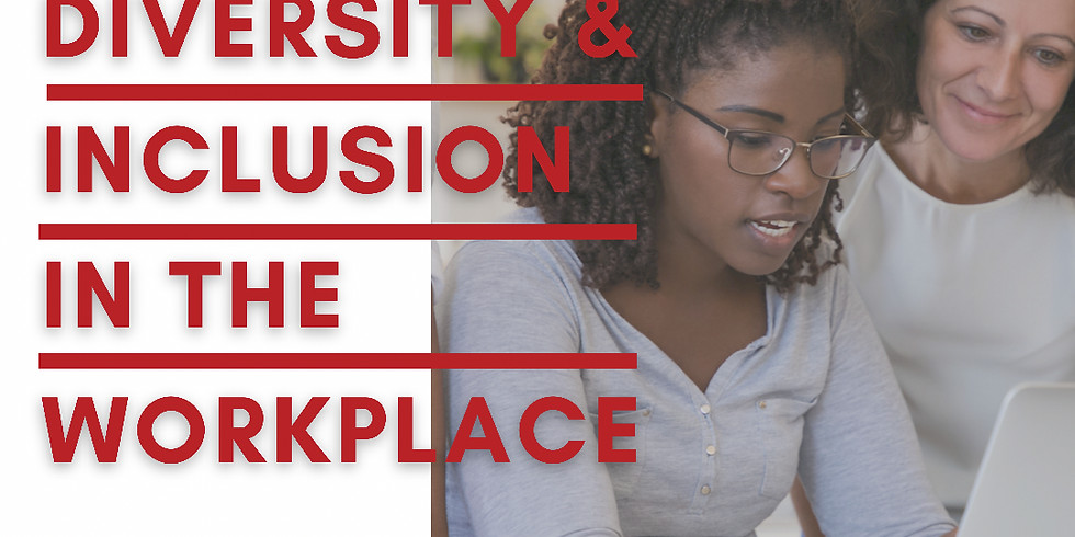 Bridging the Gap: Diversity and Inclusion in the Workplace