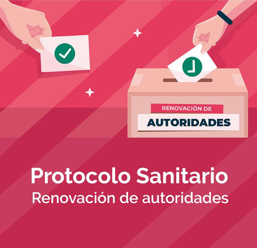 Protocolo sanitario para la realización de las elecciones de nuevas autoridades