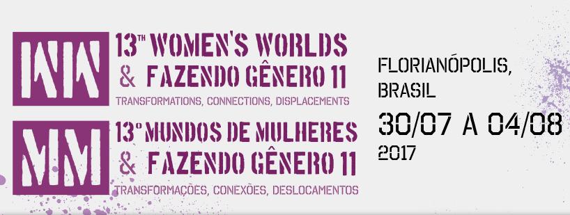 Banner de divulgação do evento 13º Women's Worlds & Fazendo Gênero 11