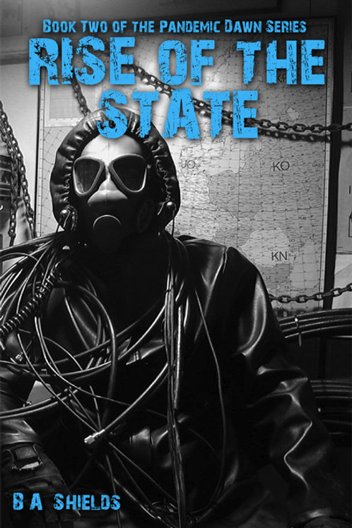 Pandemic Dawn Book II: Rise of the State