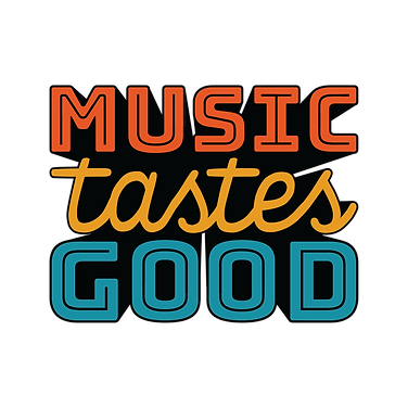 Music Tastes Good.png