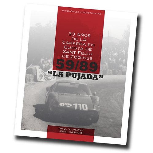 """Book """"La Pujada"""" 1959-1989 Sant Feliu de Codines Hillclimb"""