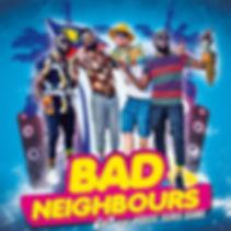 Bad Neighbours (single cover) v2.jpg