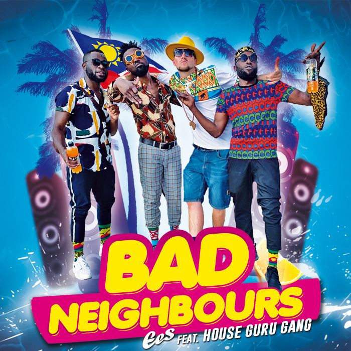EES feat. House Guru Gang - Bad Neighbours