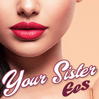 EES - Your Sister NEW.jpg