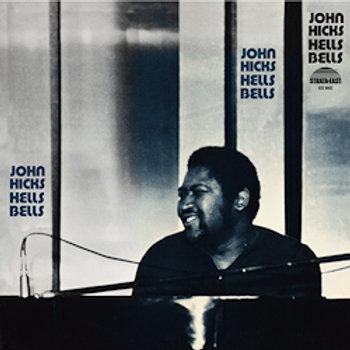 John Hicks: Hells Bells