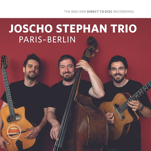 Joscho Stephan Trio: Paris - Berlin
