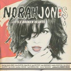 Norah Jones: ... Little Broken Hearts
