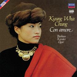 Kyung Wha Chung: Con Amore