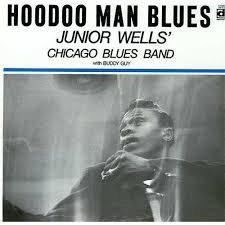 Junior Wells : Hoodoo Man Blues