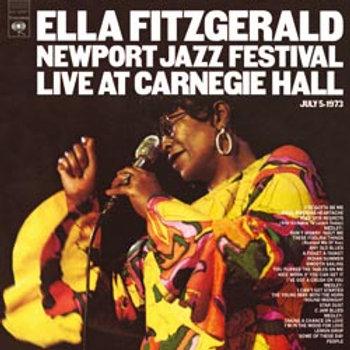 Ella Fitzgerald: Newport Jazz Festival Live At Carnegie Hall