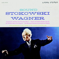 The Sound Of Stokowski And Wagner