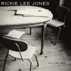 Rickie Lee Jones: It's Like This  (45rpm-edition)