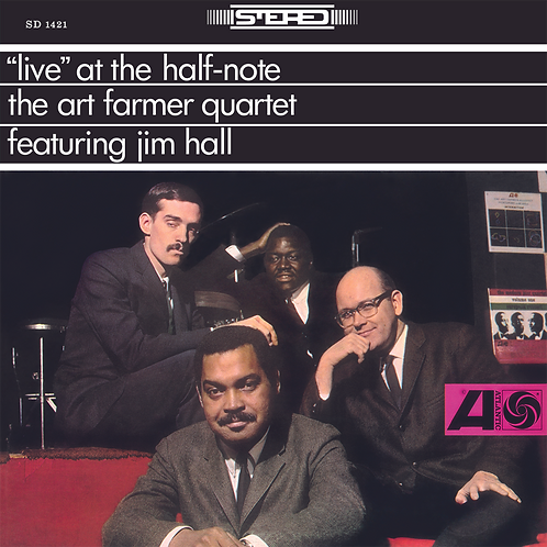 The Art Farmer Quartet: Live At The Half-Note