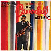 Cannonball Adderley : In the Land of Hi-Fi