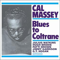 Cal Massey: Blues To Coltrane