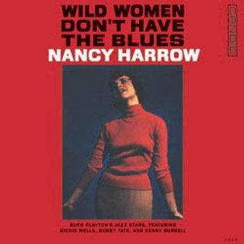 Nancy Harrow: Wild Women Don't Have The Blues